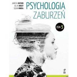 Psychologia zaburzeń - Butcher James N., Hooley Jill M., Mineka Susan (opr. twarda)