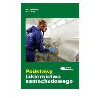 Biblioteka motoryzacji, Podstawy lakiernictwa samochodowego w.2015 (opr. kartonowa)