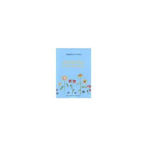 Książki dla dzieci, Opowieści ze słonecznego ogrodu - Magdalena Tinsley (opr. broszurowa)