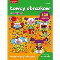 Książki dla dzieci, Łowcy obrazków Dla początkujących odkrywców Część 4 (opr. miękka)