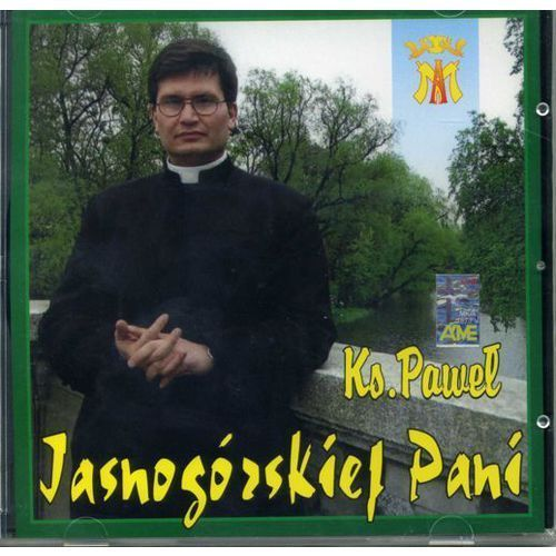 Muzyka religijna, Jasnogórskiej Pani - CD
