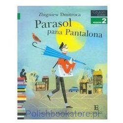 Czytam sobie. Poziom 2. Parasol pana Pantalona