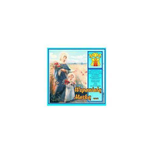 Muzyka religijna, Wspaniałą Matką...- CD