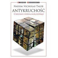 E-booki, Antykruchość. O rzeczach, którym służą wstrząsy - Nassim Nicholas Taleb