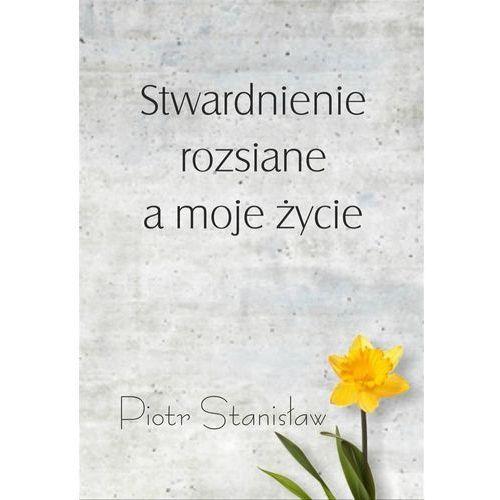 Biografie i wspomnienia, Stwardnienie rozsiane a moje życie (opr. broszurowa)