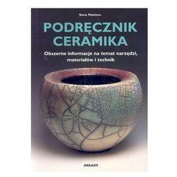 Podręcznik ceramika. Darmowy odbiór w niemal 100 księgarniach! (opr. miękka)