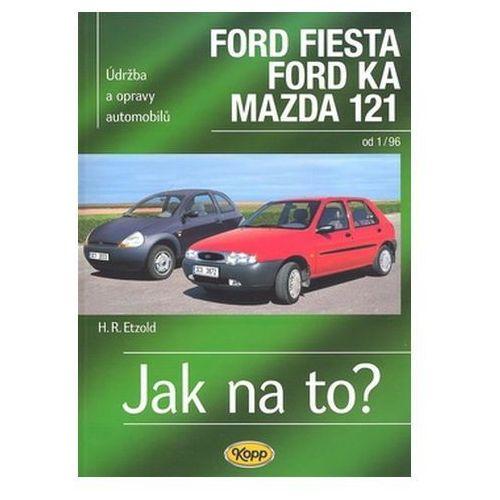 Biblioteka motoryzacji, Ford Fiesta, Ford Ka, Mazda 121 od 1/96 Hans-Rüdiger Etzold
