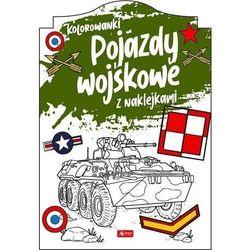 Pojazdy wojskowe. kolorowanka z naklejkami - praca zbiorowa (opr. miękka)