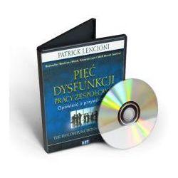 Pięć Dysfunkcji Pracy Zespołowej - Patrick Lencioni (AUDIOBOOK CD)