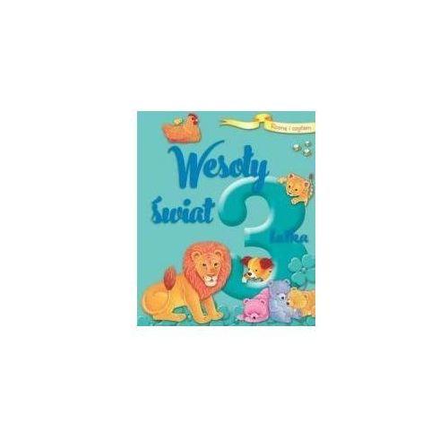 Książki dla dzieci, Rosnę i czytam. Wesoły świat 3-latka - Praca zbiorowa (opr. twarda)
