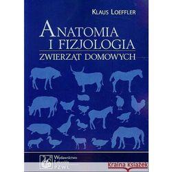 Anatomia i fizjologia zwierząt domowych (opr. miękka)