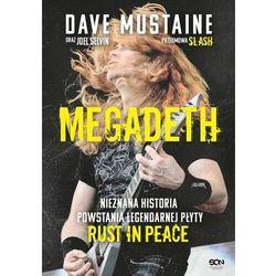 Megadeth. Nieznana historia powstania legendarnej płyty Rust in peace - Joel Selvin - ebook