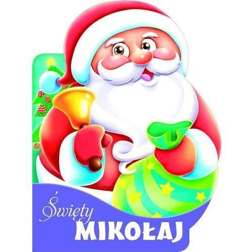 Książki dla dzieci, Święty Mikołaj Tw (opr. twarda)