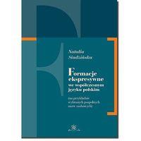 E-booki, Formacje ekspresywne we współczesnym języku polskim - Natalia Siudzińska - ebook