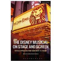 Książki o filmie i teatrze, Disney Musical on Stage and Screen