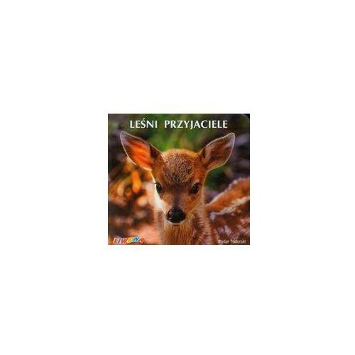 Książki dla dzieci, Poznajemy zwierzęta Leśni przyjaciele - Zaufało nam kilkaset tysięcy klientów, wybierz profesjonalny sklep (opr. kartonowa)