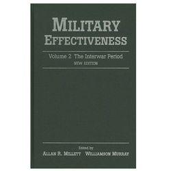 Military Effectiveness: Volume 2, the Interwar Period (opr. twarda)
