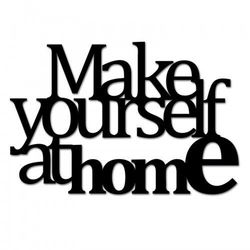 Napis na ścianę MAKE YOURSELF AT HOME2 czarny MYAH2-1