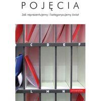 E-booki, Pojęcia Jak reprezentujemy i kategoryzujemy świat - Józef Bremer, Adam Chuderski
