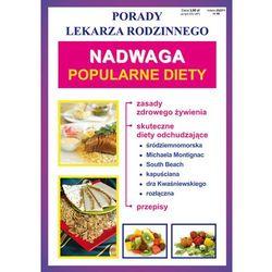 Nadwaga, popularne diety. Porady lekarza rodzinnego - Opracowanie zbiorowe (opr. broszurowa)