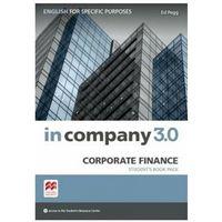 Biblioteka biznesu, In Company 3.0 ESP. Corporate Finance. Podręcznik + Kod Online (opr. miękka)