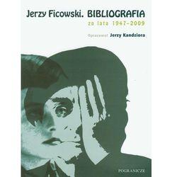 Jerzy Ficowski Bibliografia za lata 1947-2009 (opr. miękka)