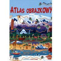 Książki dla dzieci, Atlas obrazkowy + wielka mapa świata - Praca zbiorowa (opr. twarda)