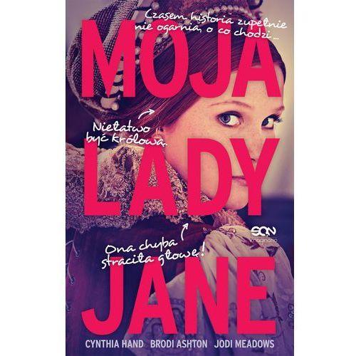 Literatura młodzieżowa, MOJA LADY JANE - Cynthia Hand (opr. miękka)