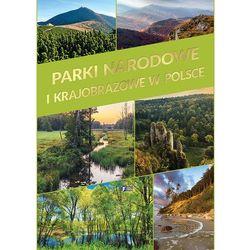 Parki Narodowe i Krajobrazowe w Polsce (opr. twarda)
