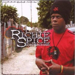 In The Streets To Africa - Spice, Richie (Płyta CD)