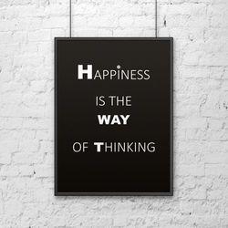 Plakat dekoracyjny 50x70 cm HAPPINESS IS THE WAY OF THINKING czarny by DekoSign