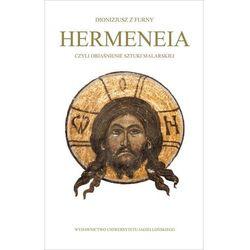 Hermeneia czyli objaśnienie sztuki malarskiej (opr. twarda)