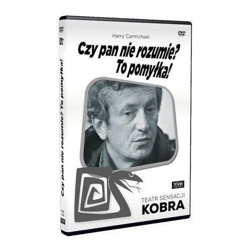 Filmy polskie, Czy pan nie rozumie? To pomyłka! (Teatr Sensacji Kobra)