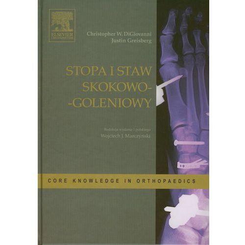 Książki medyczne, Stopa i staw skokowo-goleniowy (opr. twarda)