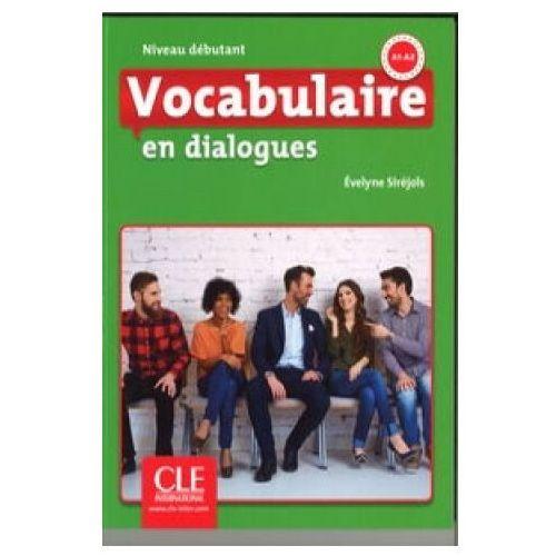 Książki do nauki języka, Vocabulaire en dialogues Niveau debutant + CD - Evelyne Sirejols (opr. kartonowa)