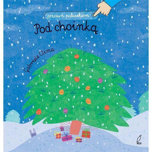 Książki dla dzieci, Przesuń paluszkiem Pod choinką - Praca zbiorowa (opr. kartonowa)