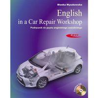 Biblioteka motoryzacji, English in a Car Repair Workshop Podręcznik do języka angielskiego zawodowego (opr. kartonowa)