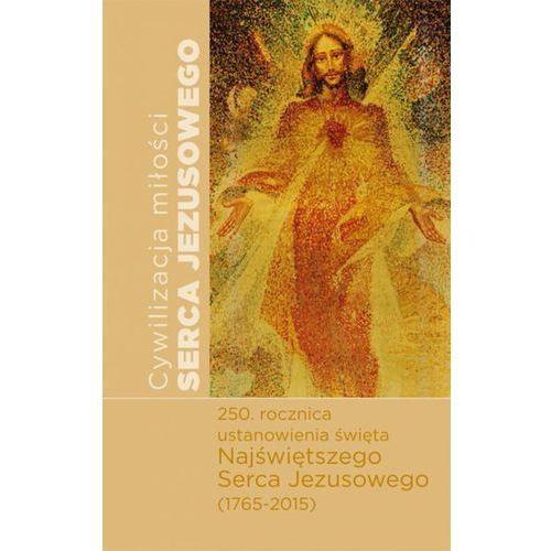 Książki religijne, Cywilizacja miłości Serca Jezusowego Materiały z m - Jeśli zamówisz do 14:00, wyślemy tego samego dnia. Darmowa dostawa, już od 99,99 zł.