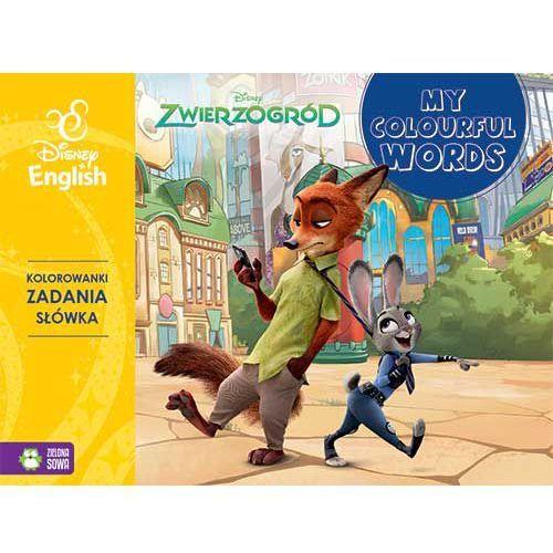 Książki dla dzieci, My Colourful Words, Zwierzogród, Disney English - Opracowanie zbiorowe (opr. miękka)
