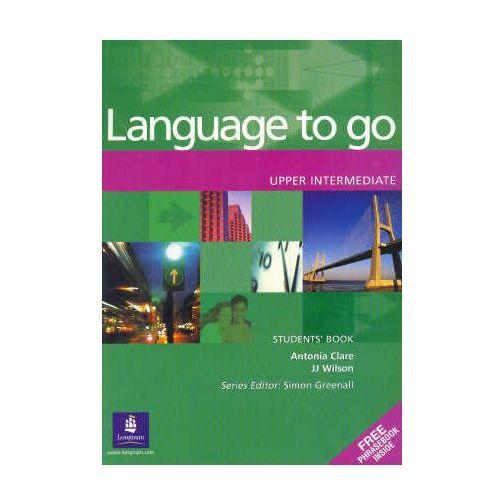 Książki do nauki języka, Language to Go Upper-Intermediate Student's Book (podręcznik) (opr. miękka)