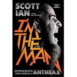 Anthrax I'm The Man Autobiografia tego gościa z An - Jeśli zamówisz do 14:00, wyślemy tego samego dnia. (opr. broszurowa)