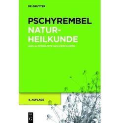 Pschyrembel Naturheilkunde und alternative Heilverfahren Pschyrembel, Willibald