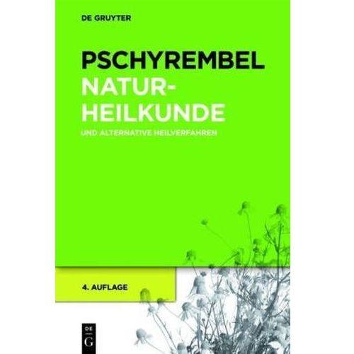 Pozostałe książki, Pschyrembel Naturheilkunde und alternative Heilverfahren Pschyrembel, Willibald