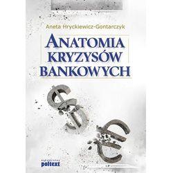 ANATOMIA KRYZYSÓW BANKOWYCH (opr. broszurowa)