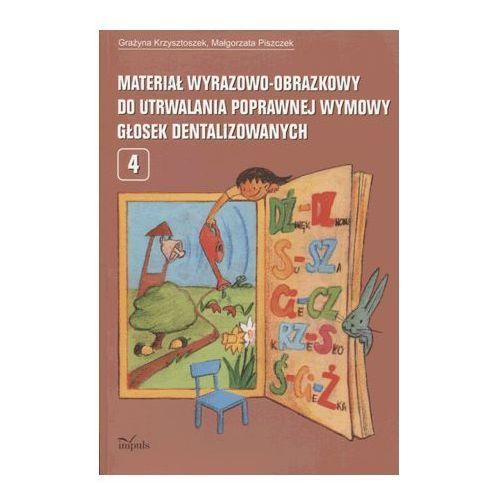 Pedagogika, Materiał wyrazowo-obrazkowy do utrwalania poprawnej wymowy głosek dentalizowanych. (opr. miękka)