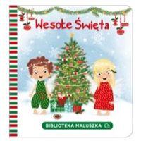 Książki dla dzieci, Wesołe Święta, Biblioteka maluszka - Opracowanie zbiorowe (opr. kartonowa)