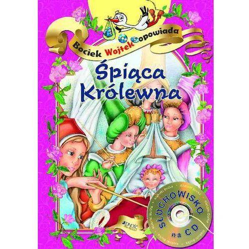 Książki dla dzieci, Śpiąca Królewna. Bociek Wojtek opowiada + CD (opr. twarda)