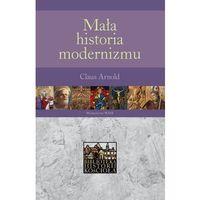Książki religijne, Mała Historia Modernizmu (opr. miękka)