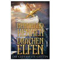 Pozostałe książki, Drachenelfen - Die gefesselte Göttin Hennen, Bernhard