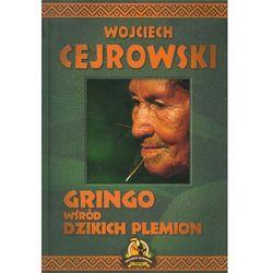 Gringo wśród dzikich plemion - Wysyłka od 3,99 - porównuj ceny z wysyłką (opr. twarda)